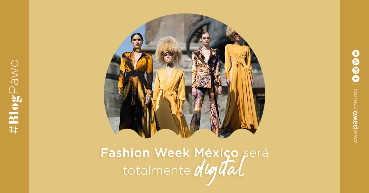 Fashion Week México será totalmente digital